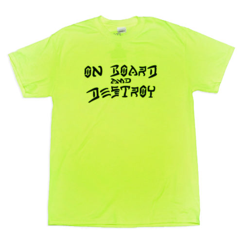 Camiseta On Board And Destroy